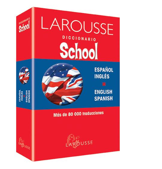 Diccionario School Español/Inglés – English/Spanish