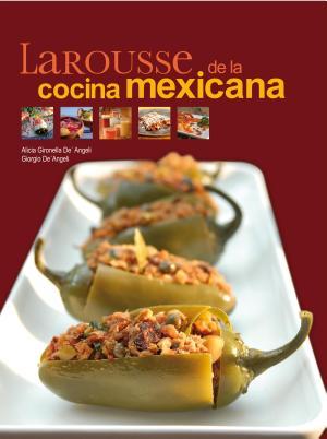 Larousse de la cocina mexicana