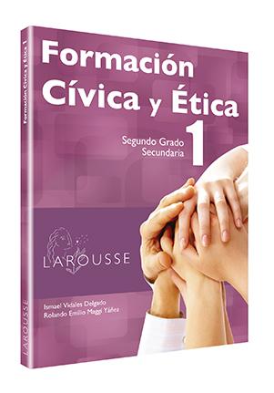 Formación Cívica y Ética 1. Segundo Grado