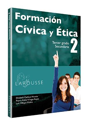 Formación Cívica y Ética 2. Tercer grado.