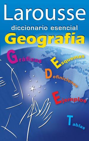Diccionario esencial Geografía