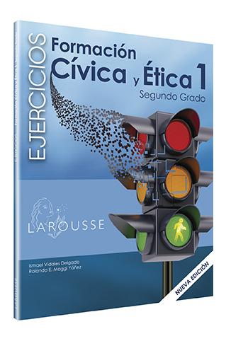 Cuadernos de ejercicios Formación Cívica y Ética 1. Segundo grado