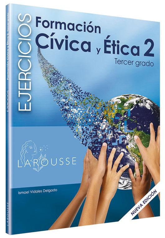 Cuadernos de ejercicios Formación Cívica y Ética 2. Tercer grado