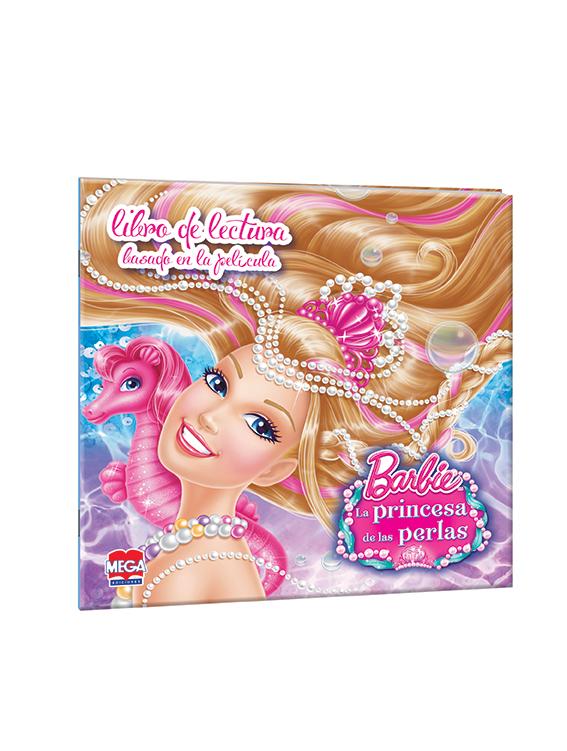 Barbie La princesa de las perlas. Libro de lectura