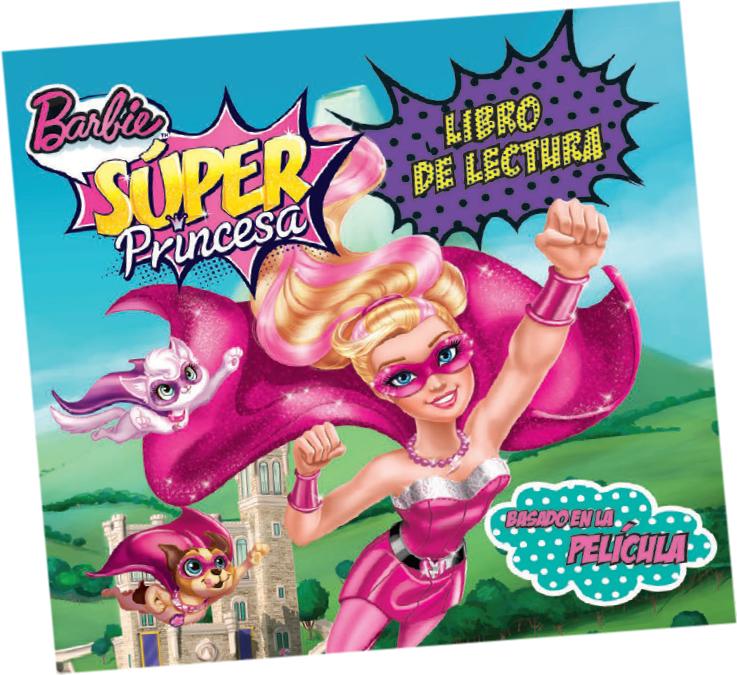 Barbie Súper Princesa. Libro de lectura con stickers
