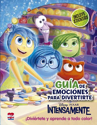 Disney. Guía de emociones para divertirte Intensamente