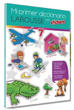 Mi primer diccionario Larousse con stickers