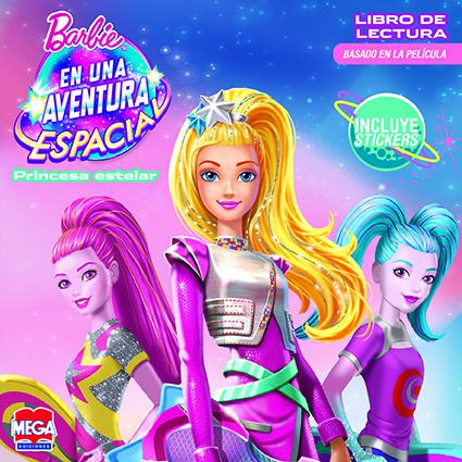 Barbie en una aventura espacial. Libro de lectura con stickers