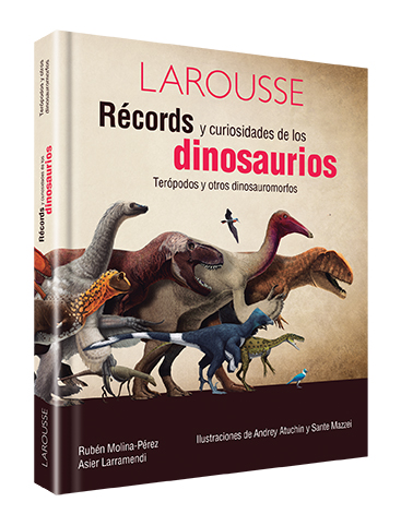 Récords y curiosidades de los dinosaurios terópodos y otros dinosauromorfos