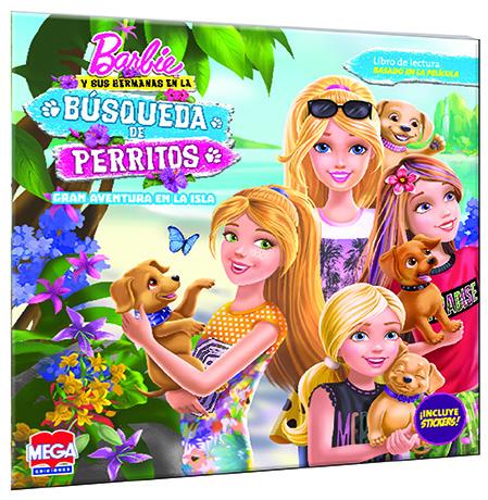 Barbie y sus hermanas en la búsqueda de perritos. Gran aventura en la isla