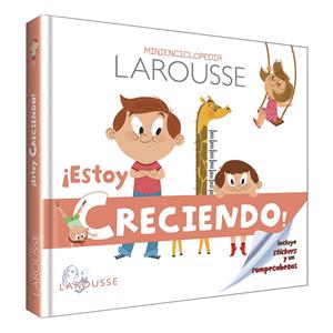Mini Enciclopedia Larousse Estoy creciendo