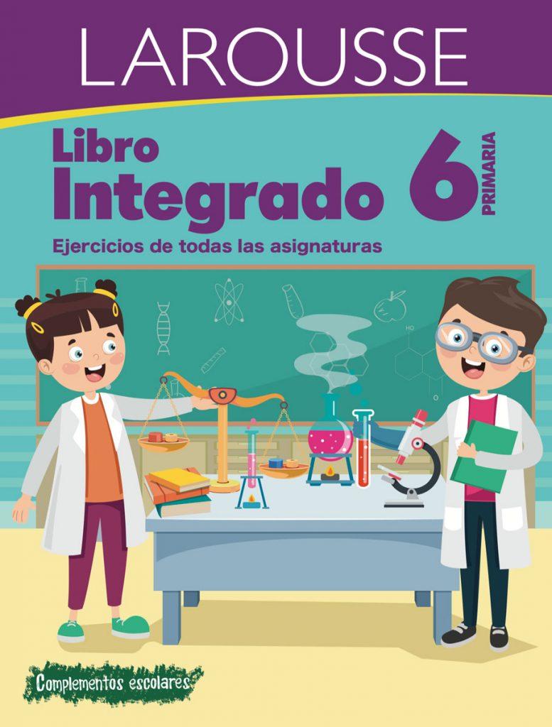 Colección integrados: Libro integrado 6° primaria