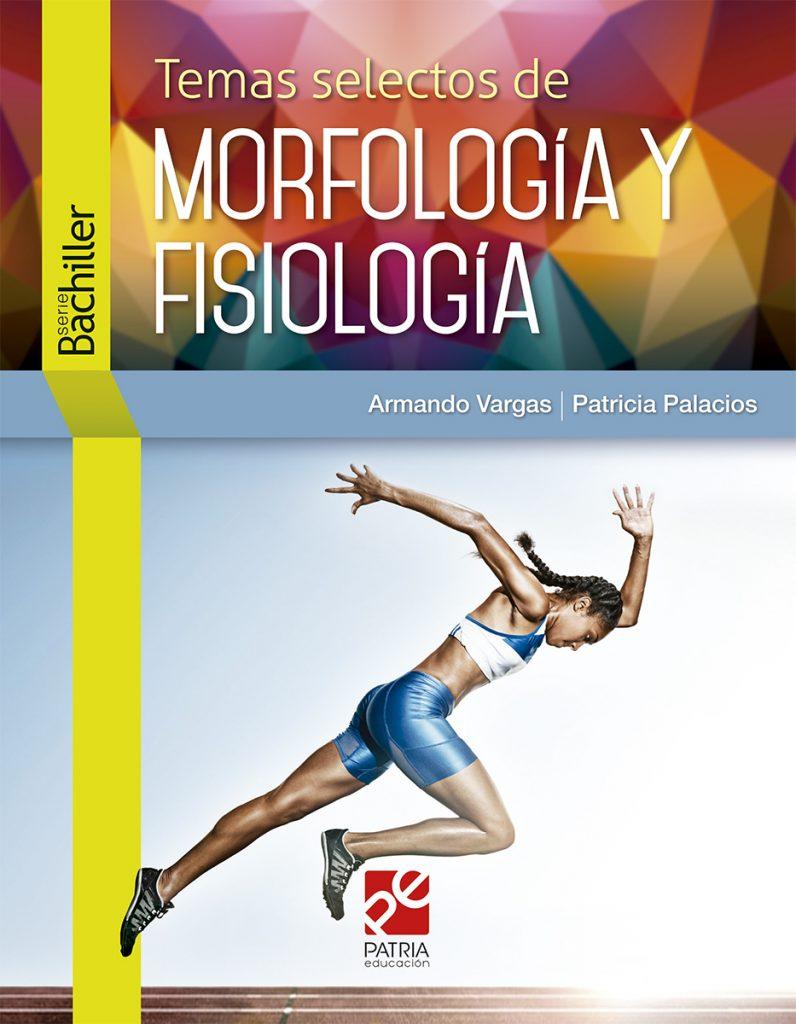 Temas selectos de morfología y fisiología