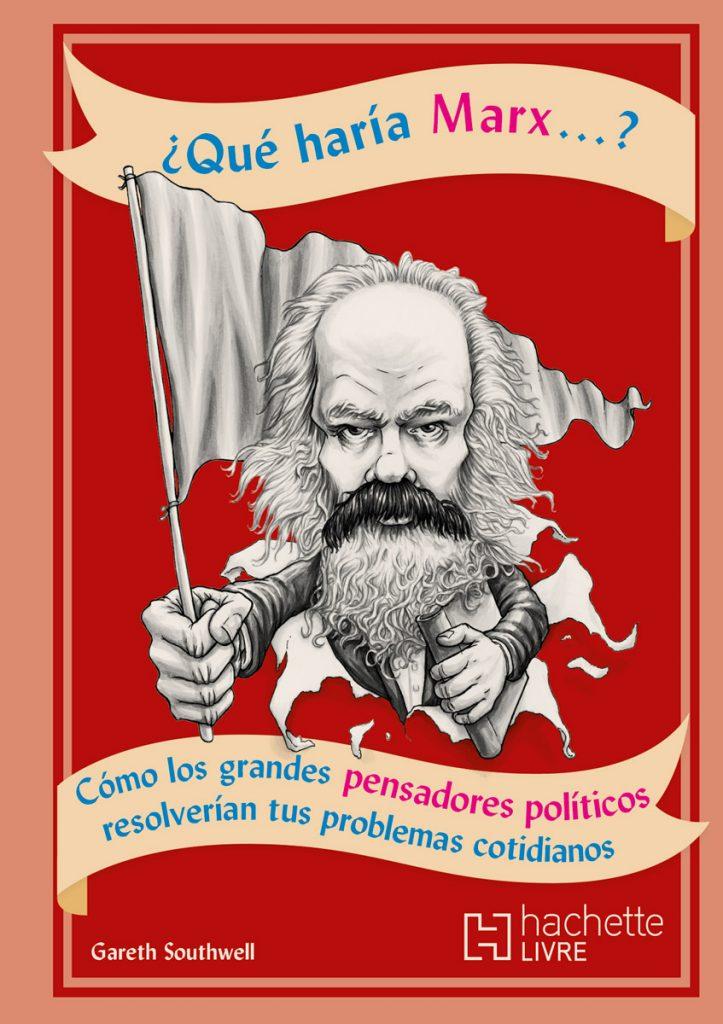 ¿Que haría Marx?