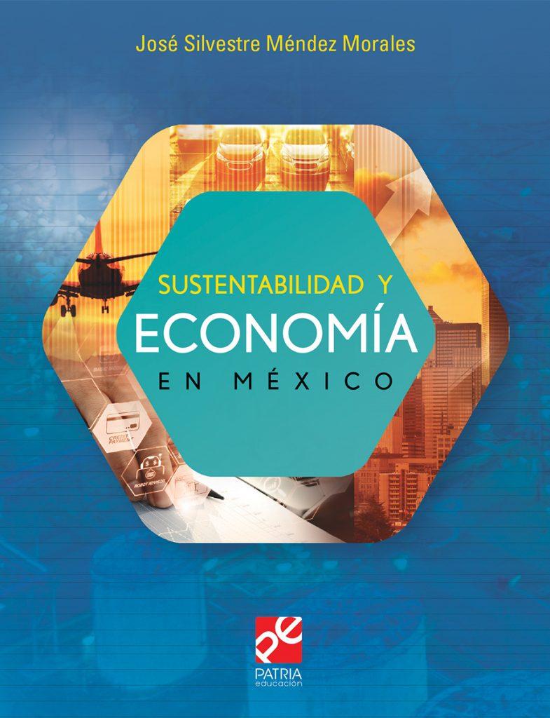 Sustentabilidad y economía en México