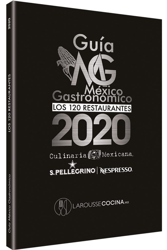 Guía México Gastronómico. Los 120 restaurantes 2020