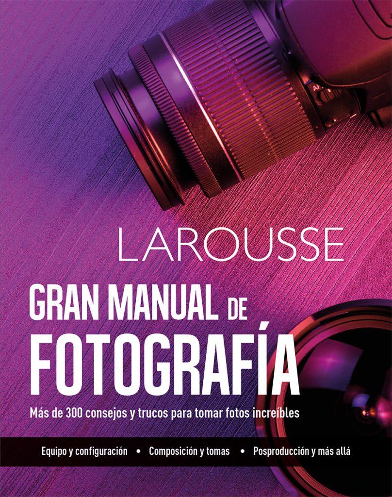 Gran manual fotografía ed.2020
