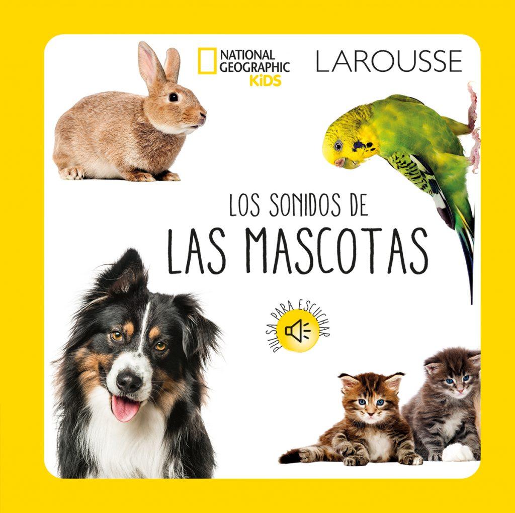 Los sonidos de las mascotas – National Geographic Kids