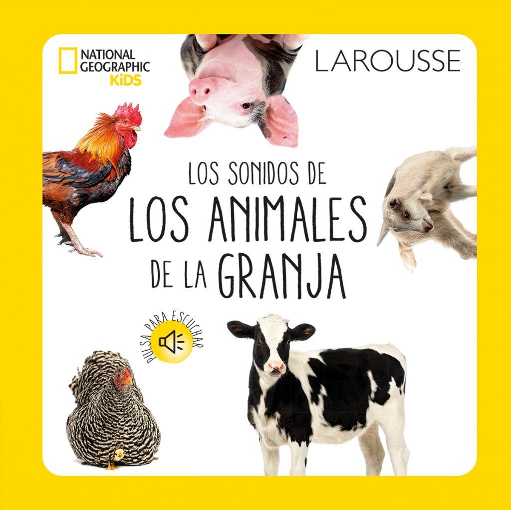 Los sonidos de los animales de la granja – National Geographic Kids