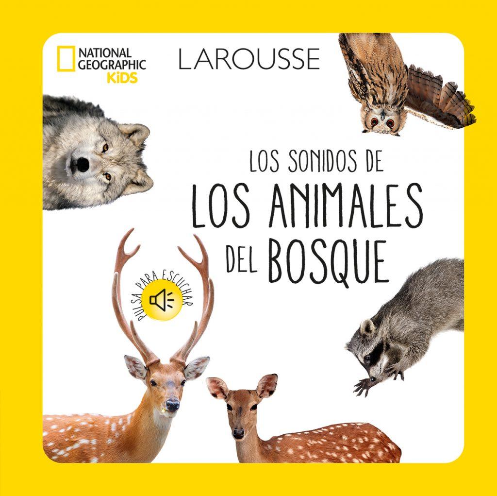 Los sonidos de los animales del bosque – National Geographic Kids