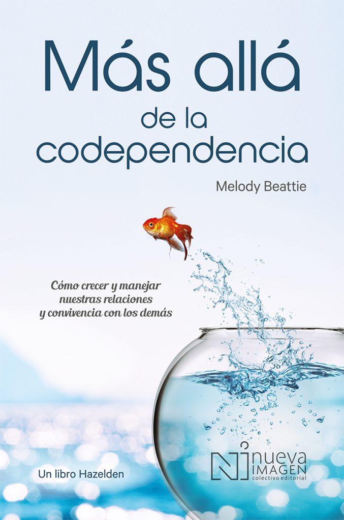 Mas allá de la codependencia 3a ed
