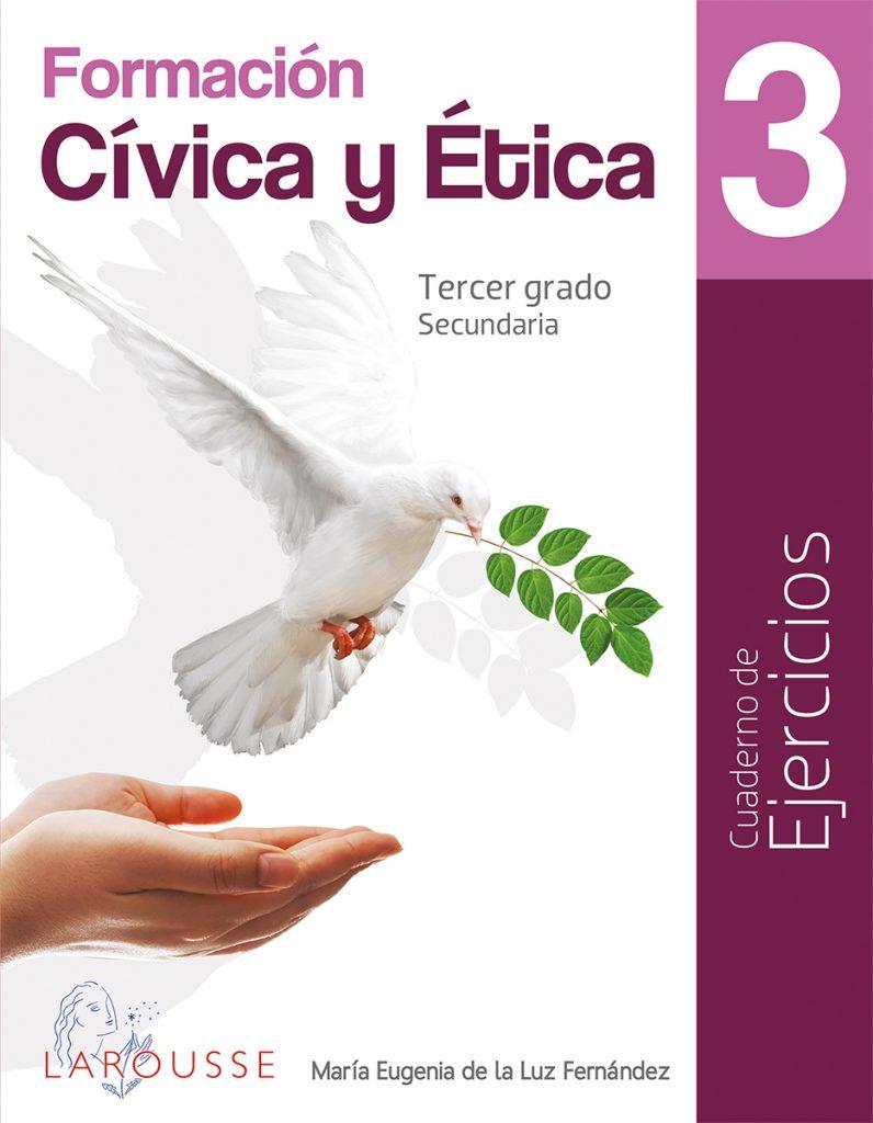 Cuaderno de ejercicios Formación Cívica y Ética 3